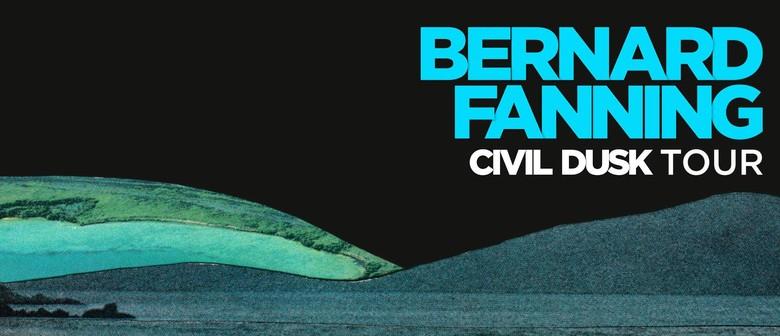 Bernard Fanning - Civil Dusk National Tour