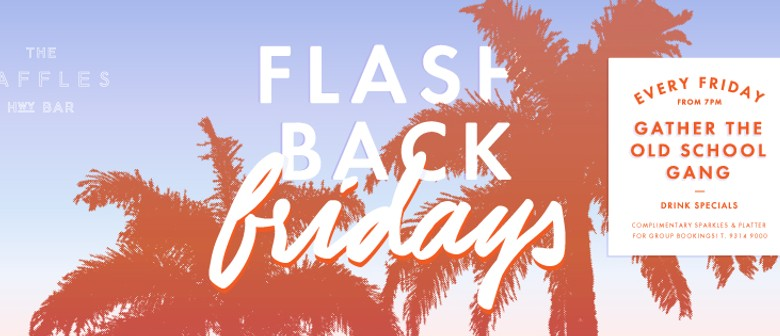 Flash Back Fridays - Gather The Old School Gang