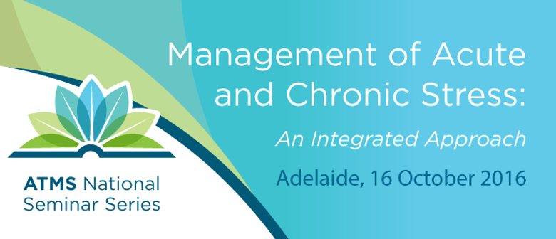Management of Acute and Chronic Stress
