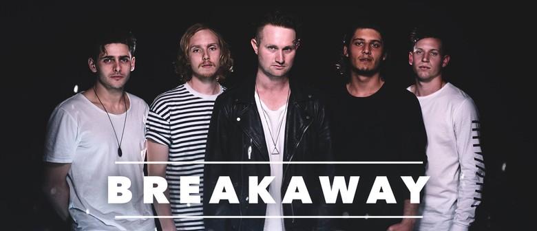 Breakaway - Restart Australian Tour