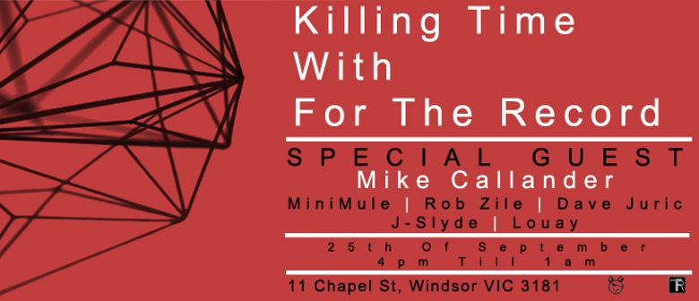 Killing Time With for The Record - Special Guest Mike Callan