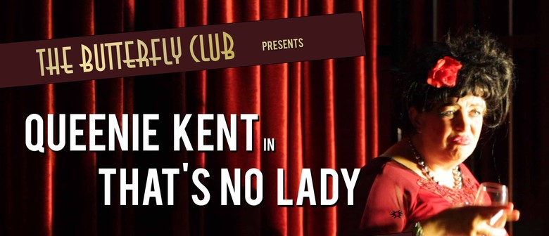 Queenie Kent In That's No Lady