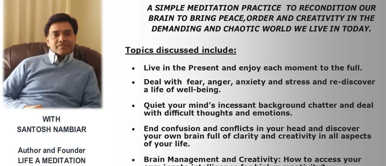 Life a Meditation - Mindfulness Made Simple