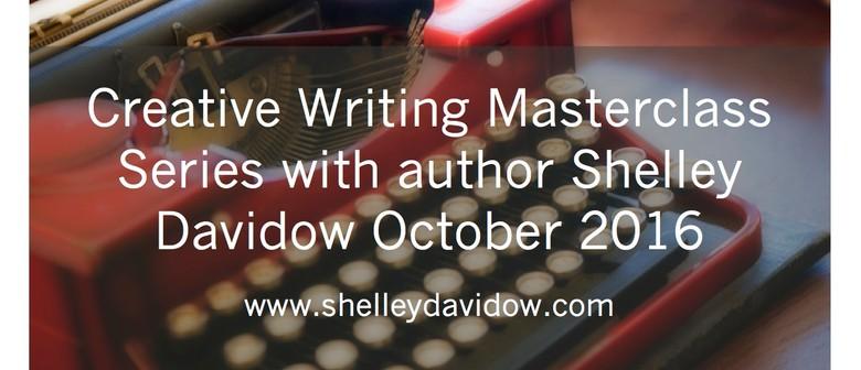 Creative Writing Masterclass Series With Author Shelley Davi