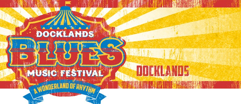 The Docklands Blues Music Festival 2016