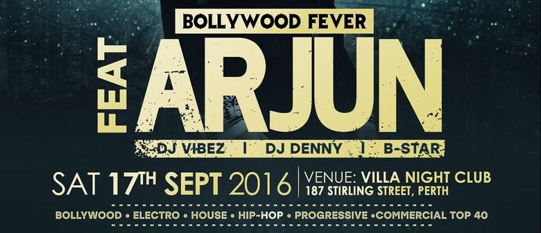 Bollywood Fever Feat. Arjun