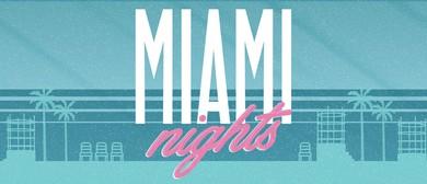 Miami Nights - Rewind Wednesdays