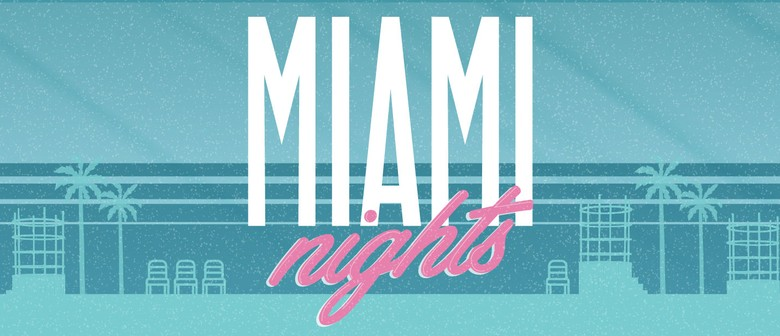 Miami Nights - Rewind Wednesdays