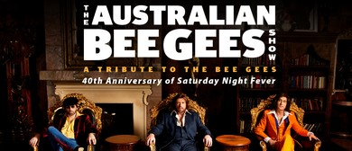 The Australian Bee Gees Show - Tribute to the Bee Gees