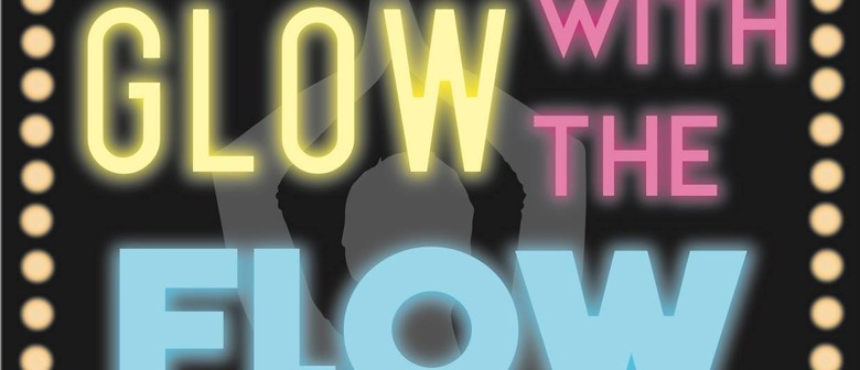 Glow With the Flow