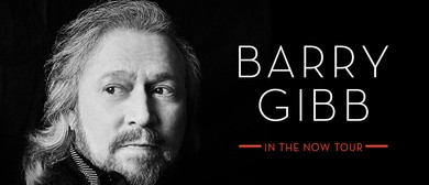Barry Gibb – In The Now Tour: CANCELLED