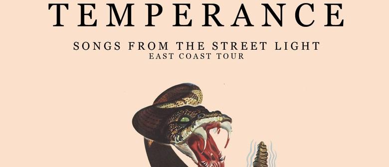 Temperance - Songs From the Street Light Australian Tour