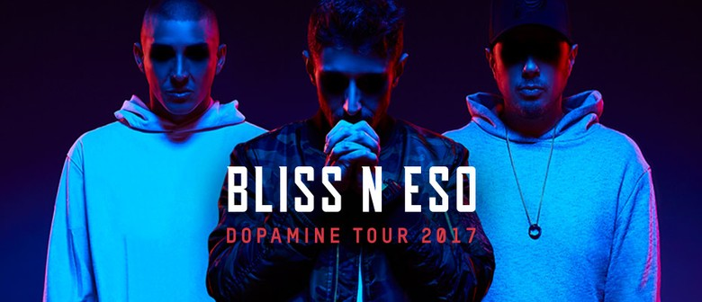 Bliss N Eso – The Dopamine Tour: SOLD OUT