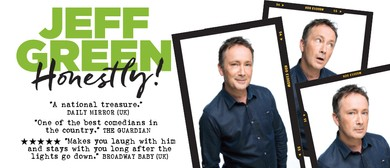 Canberra Comedy Festival – Jeff Green – Honestly!