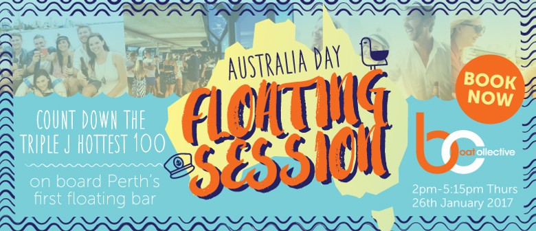 Triple J Hottest 100 - Australia Day Floating Session