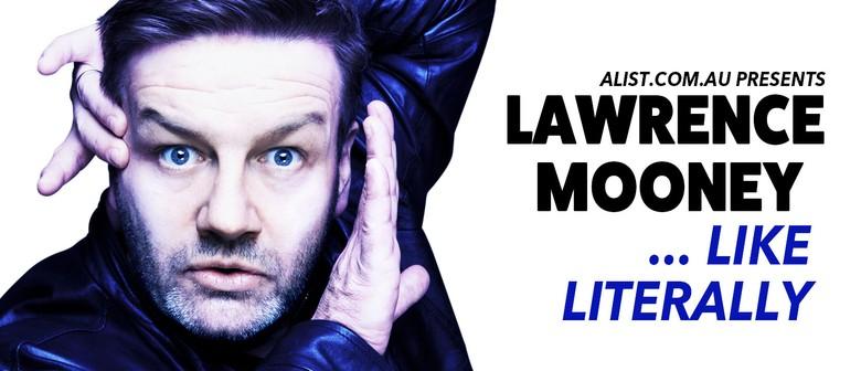 Adelaide Fringe – Lawrence Mooney – Like Literally