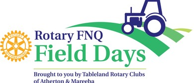 Rotary FNQ Field Days