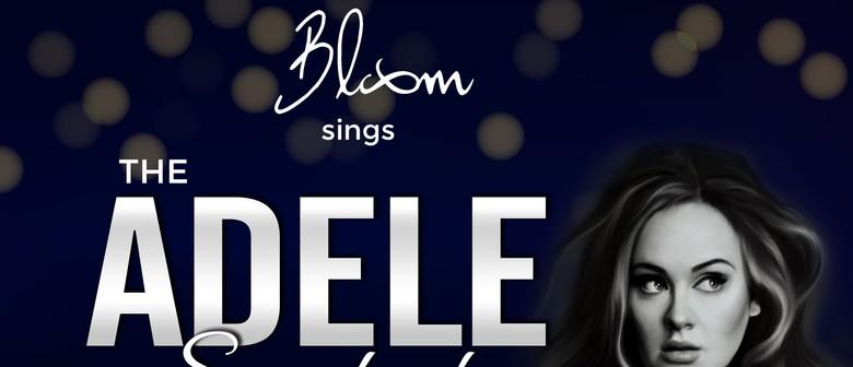Bloom Sings The Adele Songbook