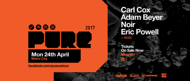 Pure With Carl Cox, Adam Beyer, Noir and Eric Powell