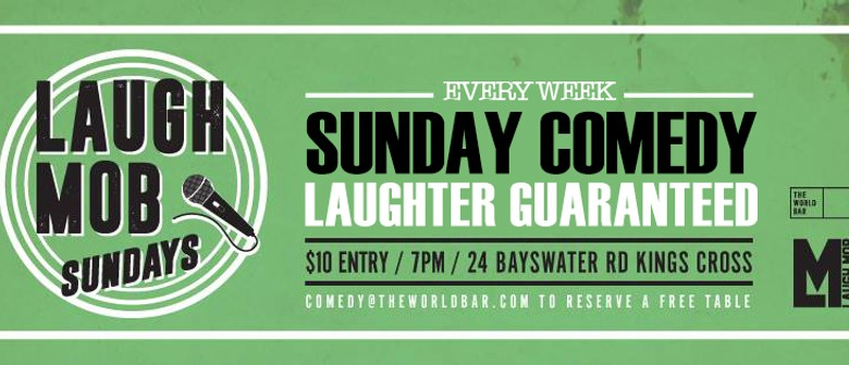 Laugh Mob Sundays – New Headliner Weekly