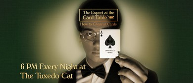 Adelaide Fringe  – The Expert At the Card Table