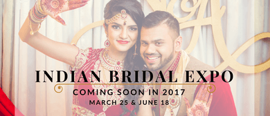 Indian Bridal Expo: CANCELLED