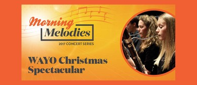 Morning Melodies 2017 – WAYO Christmas Spectacular