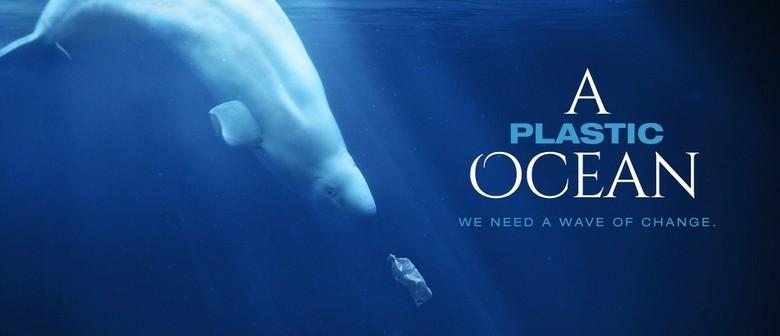 A Plastic Ocean, WA Film Premiere – Feature Documentary
