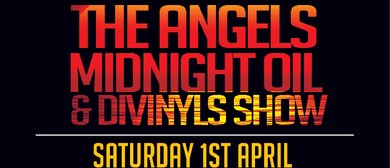 The Angels, Midnight Oil and Divinyls Show
