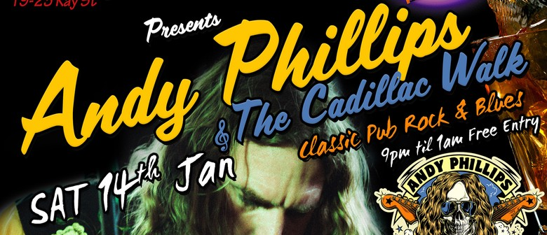 Andy Phillips and The Cadillac Walk