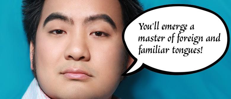 Melbourne International Comedy Fest – The Cunning Linguist