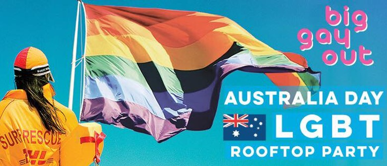 Big Gay Out – Australia Day Rooftop Party