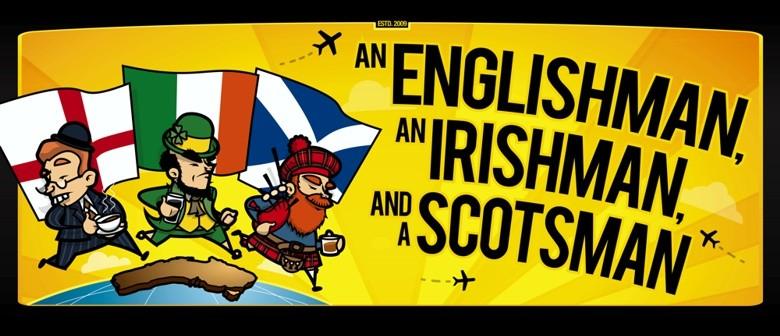 Fringe World Fest – An Englishman, An Irishman & A Scotsman