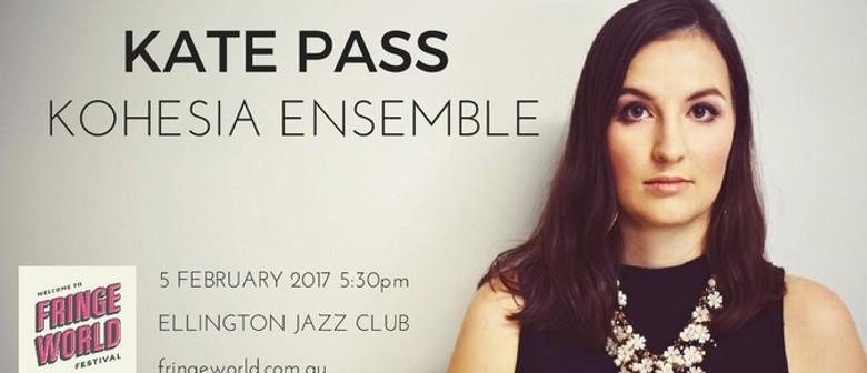 Fringe World Festival – Kate Pass Kohesia Ensemble