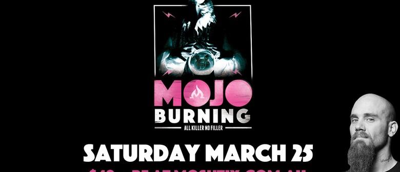 Mojo Burning