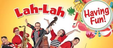 Lah-Lah – Having Fun