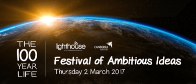 Festival of Ambitious Ideas – The 100 Year Life