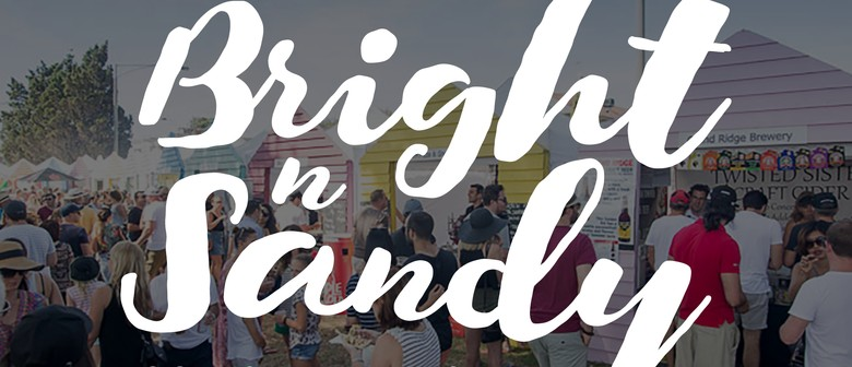 Bright N Sandy Food and Wine Festival 2017