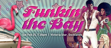 Funkin' The Bay VII