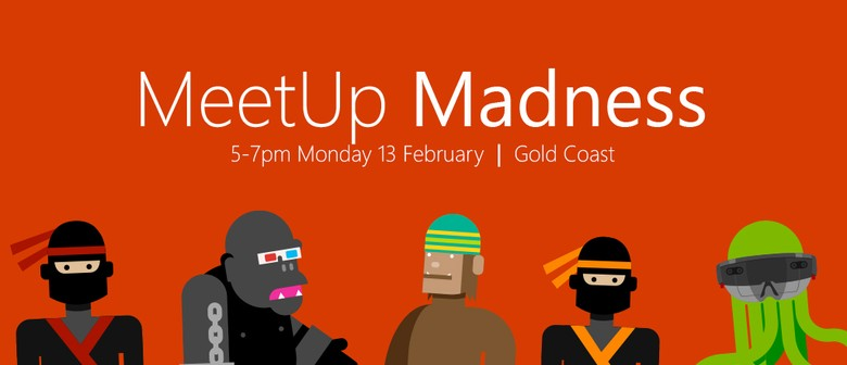 MeetUp Madness – Calling All Technical Professionals