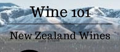 Wine 101 – Beginners Class March New Zealand Wines