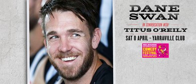 Dane Swan In Conversation With Titus