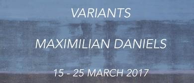 Variants – Maximilian Daniels – Opening Drinks