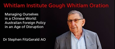 Whitlam Institute Gough Whitlam Oration