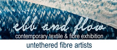 Ebb and Flow Textile and Fibre Art Exhibition