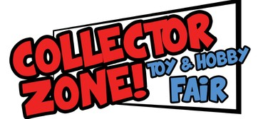 Collector Zone – Toy and Hobby Fair