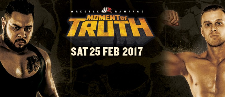 Wrestle Rampage – Moment of Truth