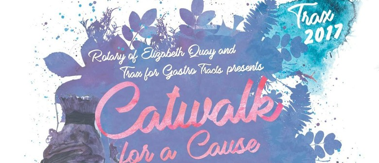 Catwalk for A Cause 2017 – Trax 17