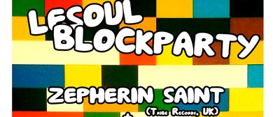 Le Soul Block Party Ft. Zepherin Saint