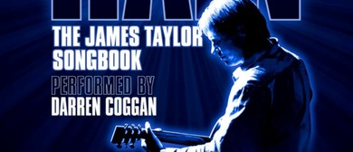 Fire and Rain – Darren Coggan – The James Taylor Songbook